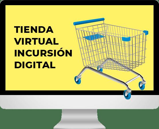 tienda virtual incursión digital
